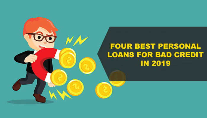 FOUR-BEST-PERSONAL-LOANS-FOR-BAD-CREDIT-IN-2019